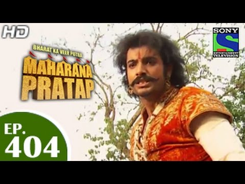 Bharat Ka Veer Putra Maharana Pratap - महाराणा प्रताप - Episode 404 - 22nd April 2015