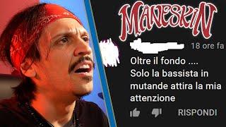 I COMMENTI PEGGIORI SOTTO IL VIDEO DEI MANESKIN