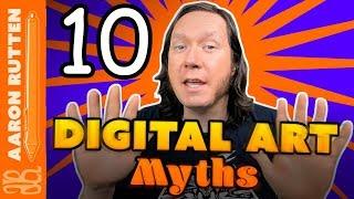 10 Digital Art MYTHS 🙉