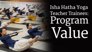 isha hatha yoga teacher trainees program value