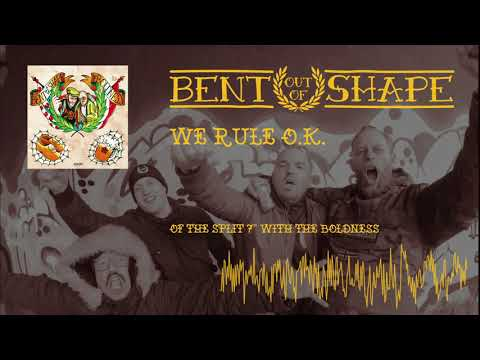 Bent Out Of Shape - We Rule OK! (Official audio)