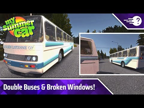 Double Buses & Broken Windows! - My Summer Car | TechBaffle