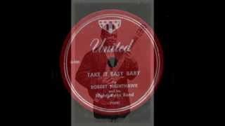 Robert Nighthawk - Take It Easy Baby