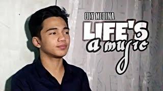 Life's a Music | Bly Medina