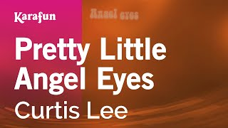 Karaoke Pretty Little Angel Eyes - Curtis Lee *