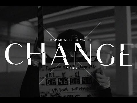 Rap Monster & Wale - Change Lyrics