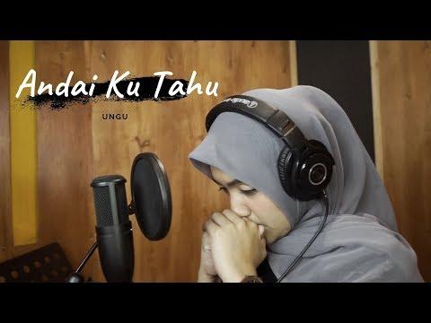 Andai Ku Tahu  Ungu  Umimma Khusna Official Live Cover