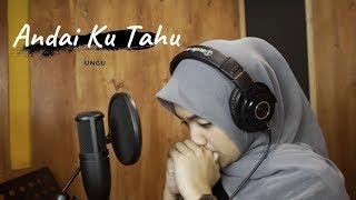 ANDAI KU TAHU ( UNGU ) - UMIMMA KHUSNA OFFICIAL LIVE COVER