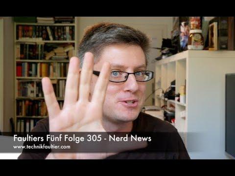 Faultiers Fünf Folge 305 - Nerd News