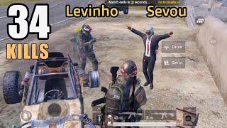PLAYING WITH LEVINHO & SEVOU   34 KILLS   PUBG MOBILE
