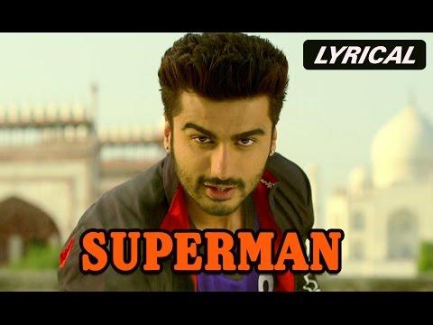 Superman (Lyrical Full Song) | Tevar | Arjun Kapoor & Sonakshi Sinha