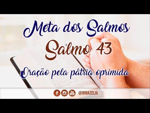 Salmo 43 - Oração pela pátria oprimida from YouTube · Duration:  4 minutes 44 seconds