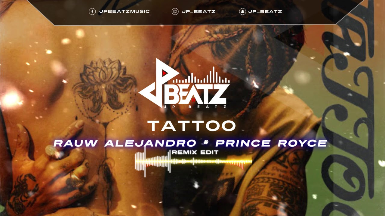 Rauw Alejandro Prince Royce Tattoo Remix Youtube Nghe bài hát tattoo (remix) chất lượng cao 320 kbps lossless miễn phí. rauw alejandro prince royce tattoo remix