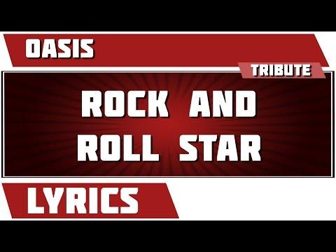 Rock 'n' Roll Star - Oasis Tribute - Lyrics