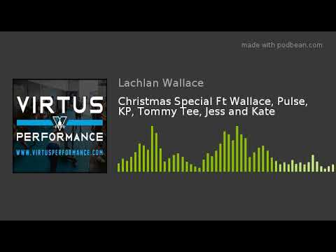 Christmas Special Ft Wallace, Pulse, KP, Tommy Tee, Jess and Kate