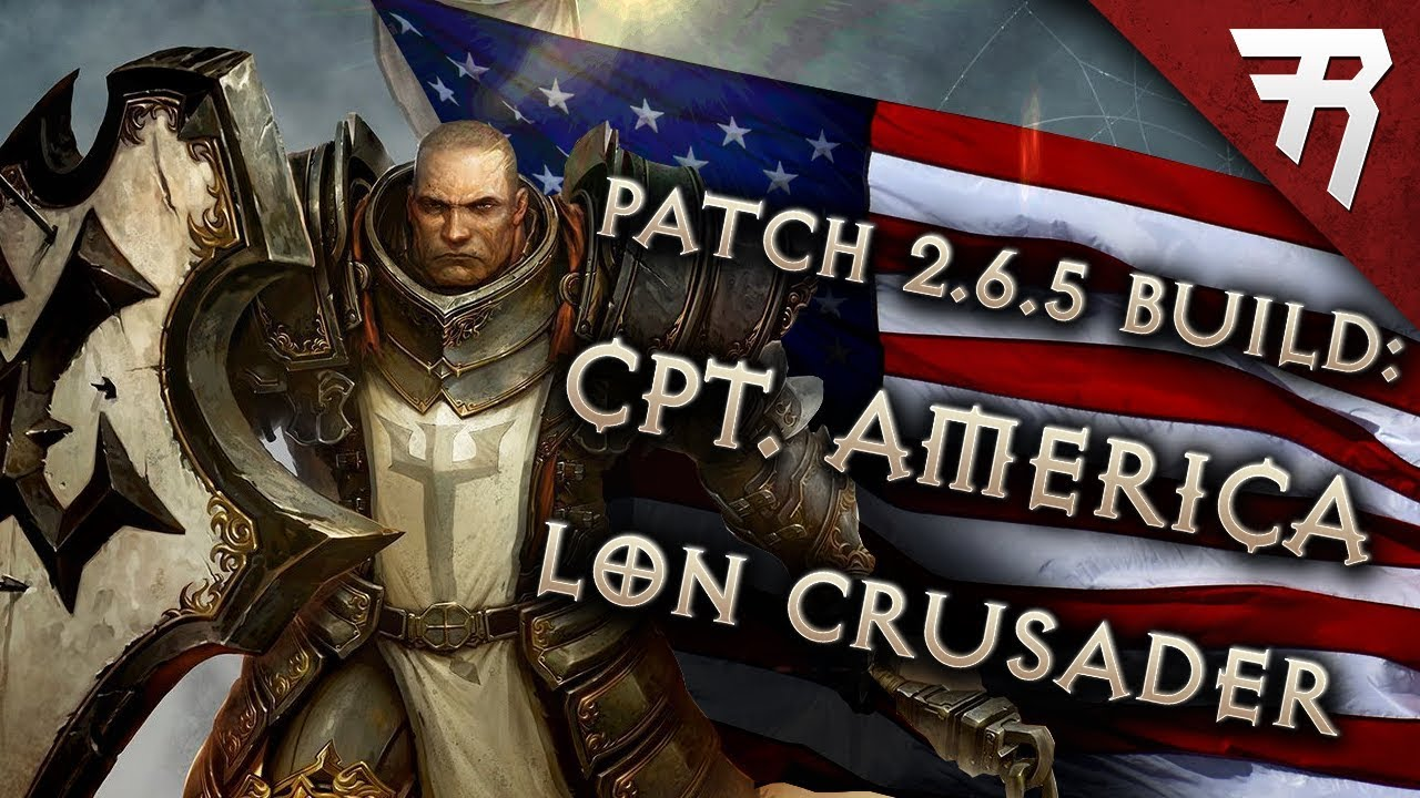 Diablo 3 Season 17 Crusader LoN Blessed Shield Captain America build guide  Patch 2 6 5 (Torment 16)