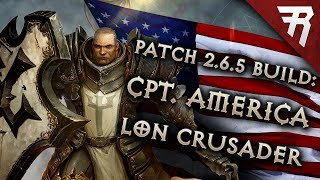 Diablo 3 Season 17 Crusader LoN Blessed Shield Captain America build guide Patch 2.6.5 (Torment 16)