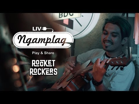 ROCKET ROCKERS - NGAMPLAG MUSIC