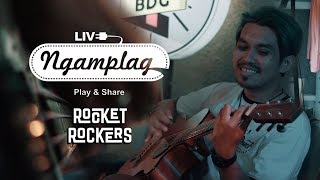 ROCKET ROCKERS - NGAMPLAG MUSIC MP3