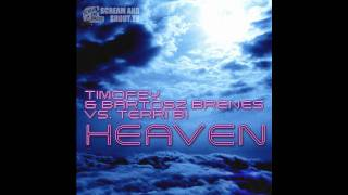 Timofey Bartosz Brenes Vs Terri B Heaven Club Mix