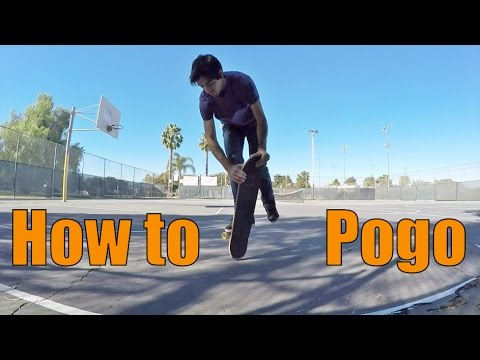 How to Pogo - Freestyle Skateboarding Lessons