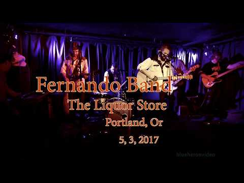 Fernando Band -Live- at The Liquor Store  5, 3, 2017 -Set Two