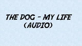 The dog - My life. Namibia old skul music
