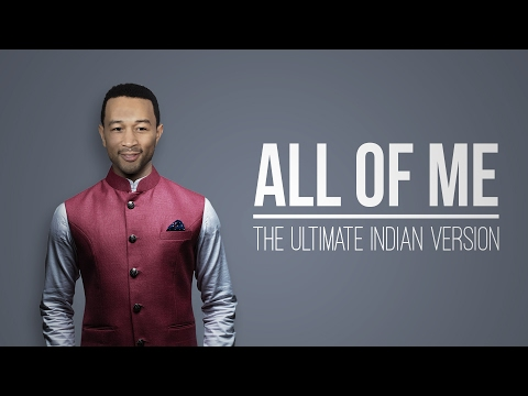 All of Me (Indian Classical Version) - Mahesh Raghvan