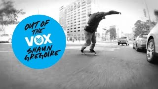 Out of the VOX - Shaun Gregoire