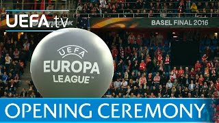 2016 UEFA Europa League final opening ceremony