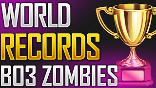 ALL WORLD RECORDS IN BLACK OPS 3 ZOMBIES!