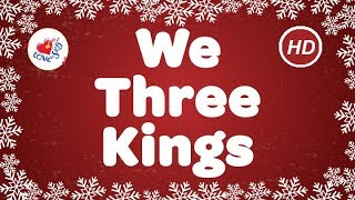 We Three Kings with Lyrics 👑👑👑 HD | Christmas Songs