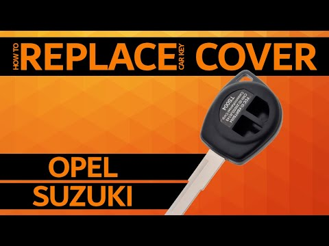 OPEL / SUZUKI – How to replace car key cover