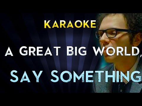 [Full Download] Say Something I M Giving Up On You Karaoke