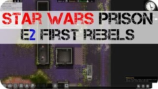 Imperial Prison - E2 - First Rebel Prisoners