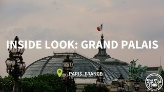 A Guide to Paris: An Inside Look at the Grand Palais by Fat Tire Tours!