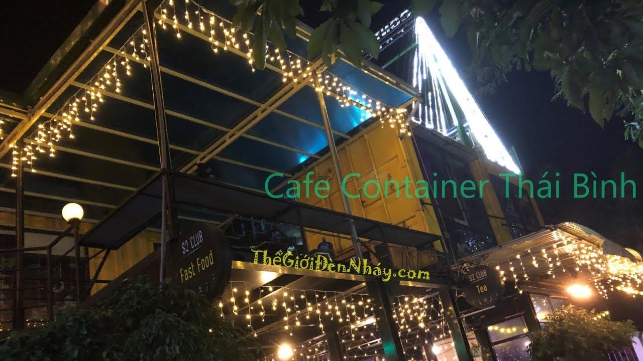 Đèn nháy trang trí quán cà phê Container