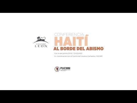 Conferencia. Haití al borde del abismo