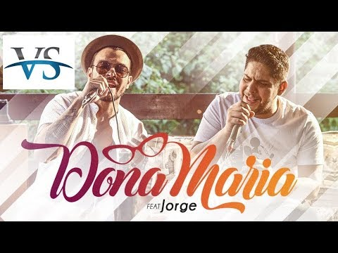 VS DONA MARIA - Thiago Brava Ft Jorge VS SERTANEJO
