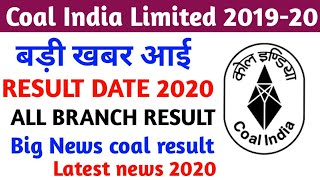 Coal India Result date News!! Coal india all branch result !! Coal india limited latest news 2020