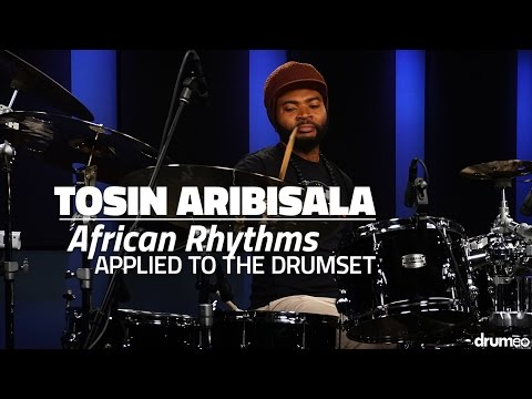 Tosin Aribisala: African Rhythms Applied to the Drumset  FULL DRUM LESSON Drumeo
