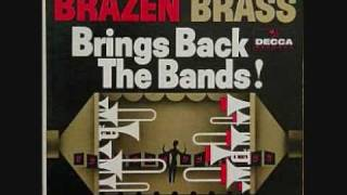 Brazen Brass Orchestra/ Henry Jerome-Beguin the Beguine