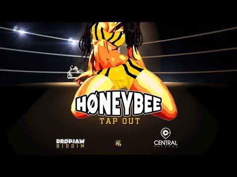"HoneyBee - Tap Out (Drop Jaw Riddim) ""2017 Release"""