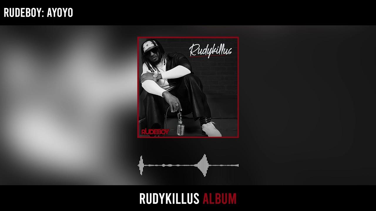 Download Rudeboy - Ayoyo (Official Audio)