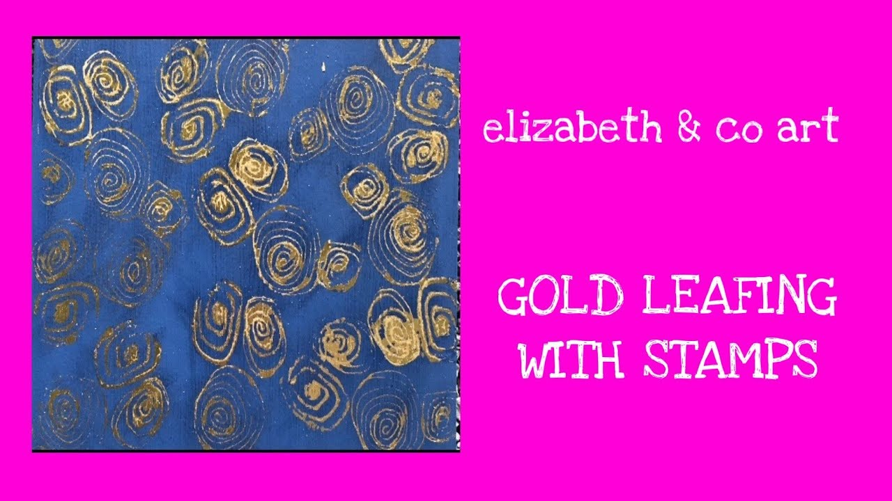 Tiny Tutorials - gold leafing with stamps #1