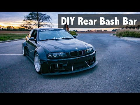 DIY Rear Bash Bar | E46 M3