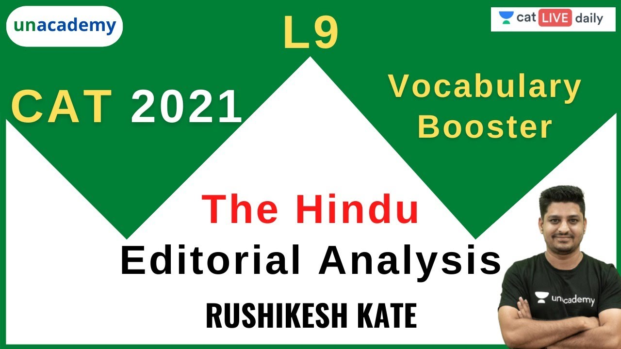 CAT 2021 | Vocabulary Booster | The Hindu - Editorial Analysis - L9 l Rushikesh Kate