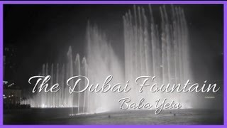 The Dubai Fountain - Baba Yetu - Dubai, United Arab Emirates (HD)