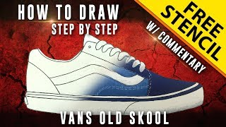 How To Draw - Step by Step: Vans Old Skool w/ Downloadable Stencil
