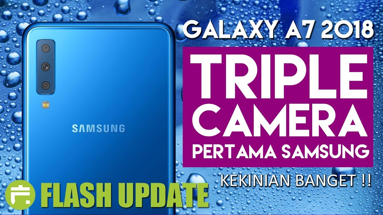 Samsung Galaxy A7 2018 Indonesia Triple Camera Fitur